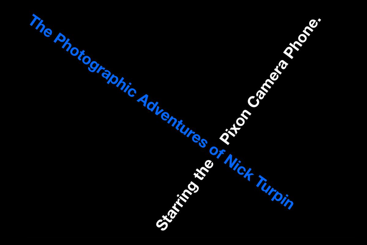 The Photographic Adventures of Nick Turpin - identity